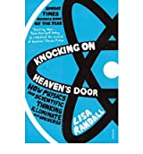 [ Knocking On Heaven'S Door How Physics And Scientific Thinking Illuminate Our Universe ] By Randall, Lisa ( Author ) Nov-2012 [ Paperback ] Knocking on Heaven's Door How Physics and Scientific Thinking Illuminate Our Universe