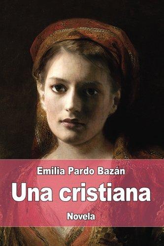 Una cristiana por Emilia Pardo Bazán