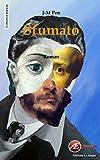 Lire le livre Sfumato: Une intrigue fantastique gratuit