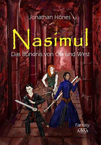 Nasimul: Das Bündnis von Ost und West