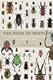 Book of Beetles: A Life-Size Guide to Six Hundred of Nature's Gems (Book of Series)