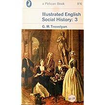 Illustrated English Social History: 2