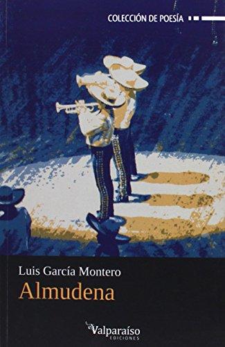 Almudena (Colección Valparaíso de Poesía) por Luis García Montero