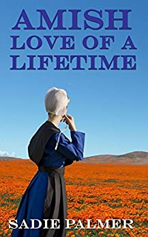 Amish Love Of A Lifetime (Amish Romance) by [Palmer, Sadie]