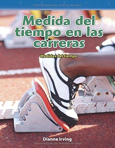 Medida del Tiempo En Las Carreras (Timing Races) (Spanish Version) (Nivel 3 (Level 3)) por Dianne Irving