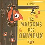 Telecharger Livres Les maisons des animaux (PDF,EPUB,MOBI) gratuits en Francaise