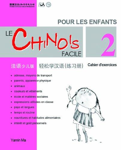 Le chinois facile pour les enfants vol.2 - Cahier d'exercises (chinois simplifie)