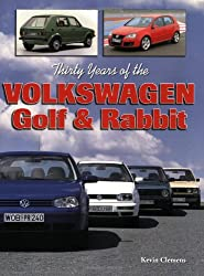 Thirty Years of the Volkswagen Golf & Rabbit