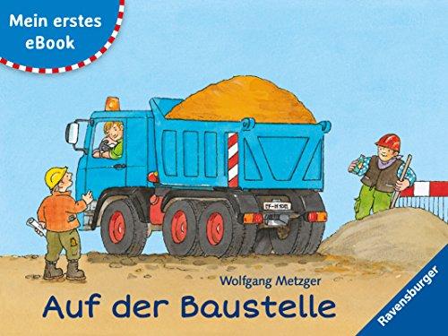 Mein erstes eBook: Auf der Baustelle (German Edition) por Daniela Prusse