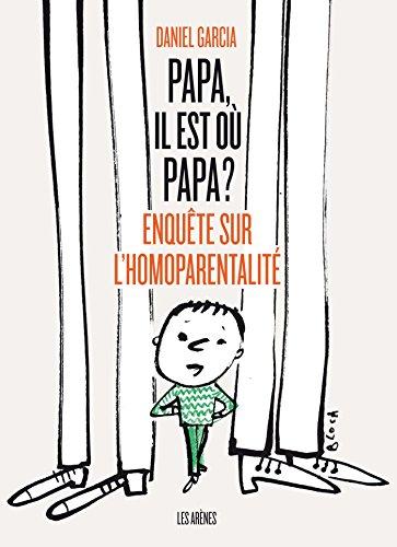 Papa, il est où papa ?
