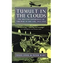 Tumult in the Clouds: British Experience of War in the Air, 1914-18