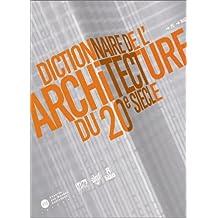 Dictionnaire Multimédia de l'architecture du Xxème siècle