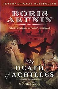 The Death of Achilles par Boris Akunin