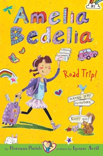 Amelia Bedelia Chapter Book #3: Amelia Bedelia Road Trip! (English Edition)