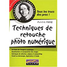 Techniques de retouche de la photo numérique