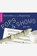 Pops and Shows: Recorder from the Beginning (Book & CD) Paperback