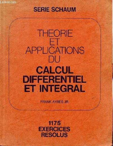 Théorie et applications du calcul différentiel et intégral par Frank Ayres