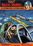 Tout Buck Danny, tome 6 - De l'extrême-nord à l'Extrême-Orient