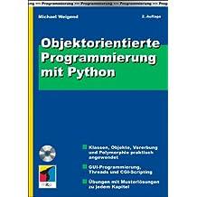 Objektorientierte Programmierung mit Python, m. CD-ROM