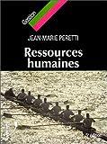 RESSOURCES HUMAINES. 5ème édition - Vuibert - 26/10/1998