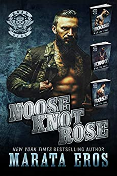 Road Kill MC Boxed Set (1-3): Noose, Knot and Rose: Dark Motorcycle Club / MC SEAL Romance by [Eros, Marata]