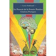 Le Pouvoir de la Pensée Positive: Citations Pratiques