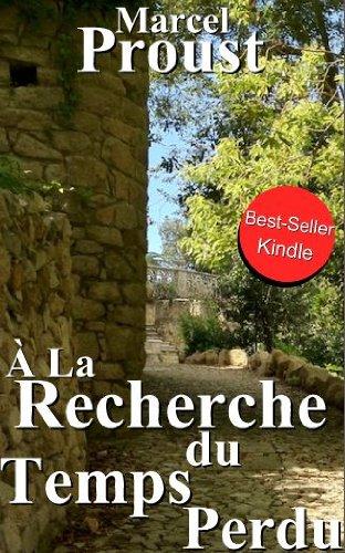 À la recherche du temps perdu (édition Intégrale, tous les volumes) (French Edition) -