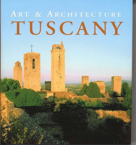 Tuscany (Art & Architecture)