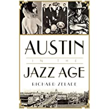 Austin in the Jazz Age (English Edition)