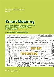 Smart Metering: Geschäftsmodelle und Handlungsoptionen, Prozesse und Technologien, Rollout, Rechtsgrundlagen