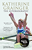 Katherine Grainger: The Autobiography