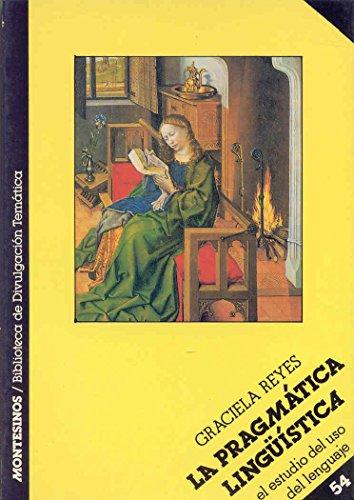 La pragmática lingüística (Biblioteca de Divulgación Temática)