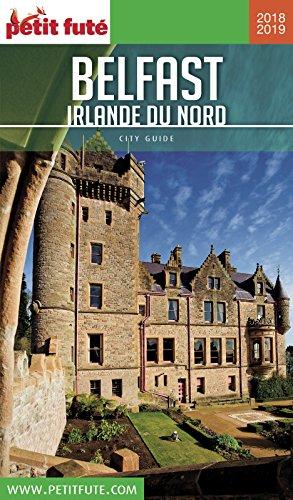Descargar Libro BELFAST - IRLANDE DU NORD 2018/2019 Petit Futé de Dominique Auzias