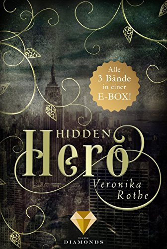 Hidden Hero: Alle Bände der romantischen Superhelden-Trilogie in einer E-Box!