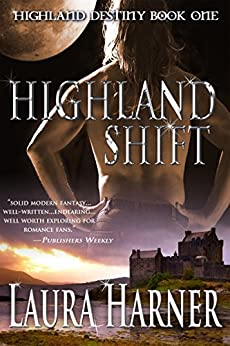 Highland Shift (Highland Destiny Book 1) (English Edition) par [Harner, Laura]