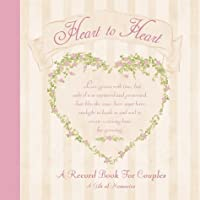 Heart to Heart: A Record Book for Couples