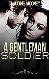 A Gentleman Soldier (English Edition)