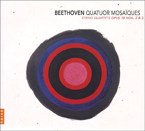 BEETHOVEN - Quatuors à cordes op. 18 n°2 et 3