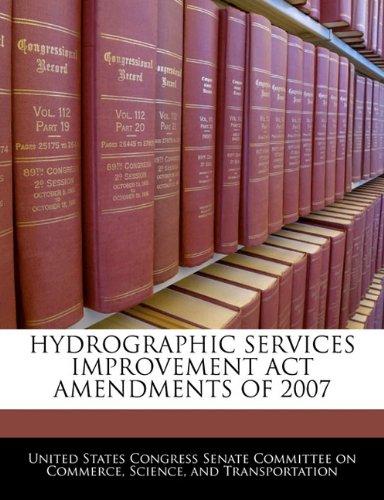 HYDROGRAPHIC SERVICES IMPROVEMENT ACT AMENDMENTS OF 2007
