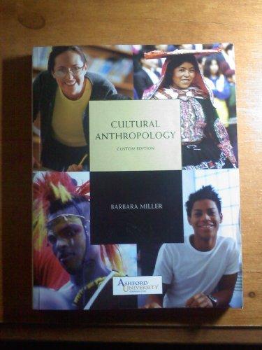 Barbara Ashford (Cultural Anthropology Custom Edition Ashford University (Cultural Anthropology, Custom Edition) by Barbara Miller (2007-08-01))