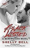 Black Listed: A Benediction Novel