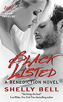 Black Listed: A Benediction Novel by [Bell, Shelly]