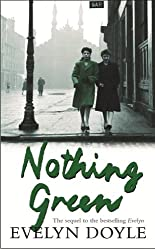 Nothing Green: The Sequel to the Bestselling 'Evelyn'