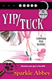 Yip/Tuck: Volume 4 (The Pampered Pets Series)