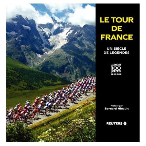 Le Tour de France : Un siècle de légendes