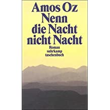 Nenn die Nacht nicht Nacht: Roman (suhrkamp taschenbuch)