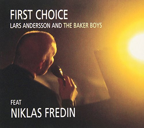first-choice-by-baker-boys-niklas-fredin-2013-08-02