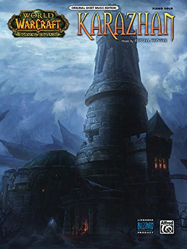 Karazhan: World of Warcraft: Burning Crusade (Original Sheet Music Editions)