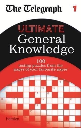 The Telegraph: Ultimate General Knowledge Crosswords 1 (The Telegraph Puzzle Books) by THE TELEGRAPH (2013) Paperback