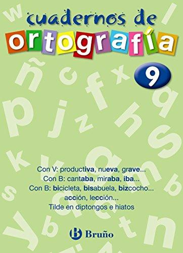 Cuaderno de Ortografía 9 (Castellano - Material Complementario - Cuadernos De Ortografía) - 9788421643518 por Francisco Galera Noguera
